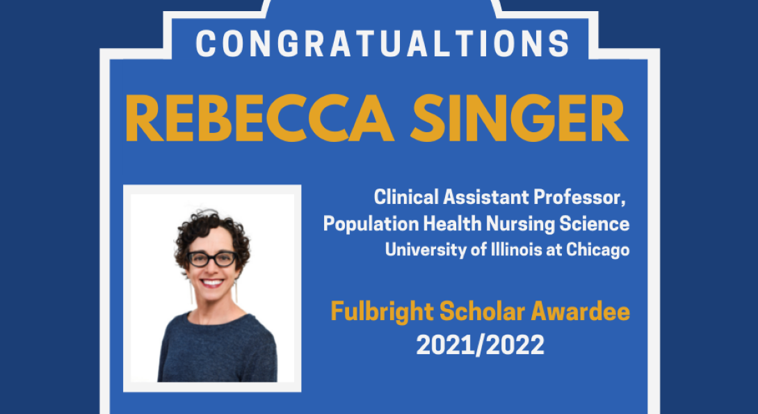 Congratulations, Rebecca Singer for being awarded a 2021/2022 Fulbright Scholar Grant